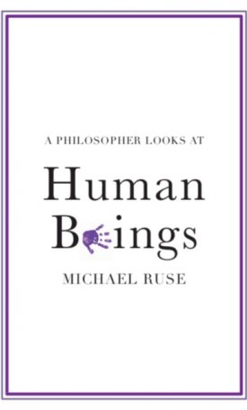 A Philosopher Looks at Human Beings