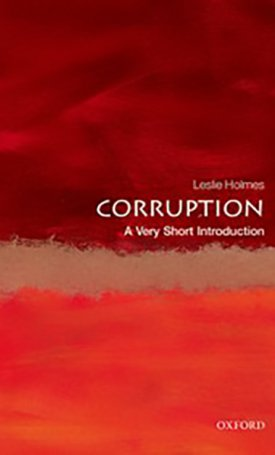 Corruption - A Very Short Introduction