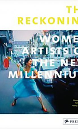 Reckoning, The - Women Artists of the New Millennium