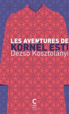 Aventures de Kornél Esti, Les