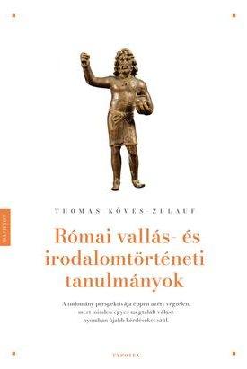Római vallás- és irodalomtörténeti tanulmányok