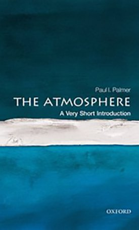 The Atmosphere - A Very Short Introduction