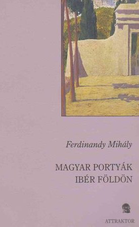 Magyar portyák ibér földön