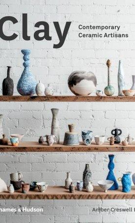 Clay - Contemporary Ceramic Artisans