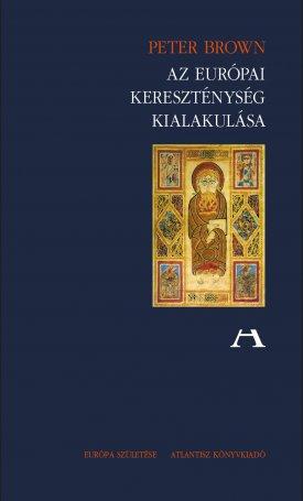 Az európai kereszténység kialakulása