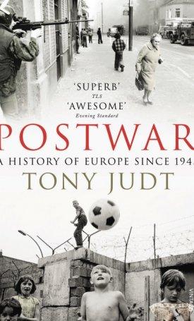 Postwar - A History Of Europe Since 1945