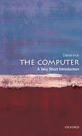 The Computer - A Very Short Introduction