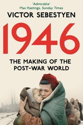 1946 – The Making of the Modern World