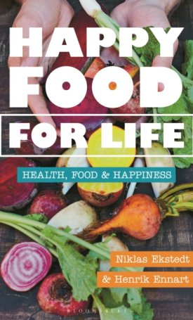 Happy Food for Life - Health, food & happiness