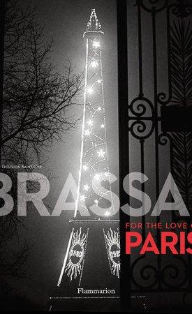 Brassai - For the Love of Paris
