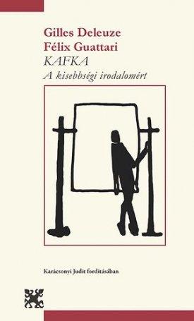 Kafka - A kisebbségi irodalomért