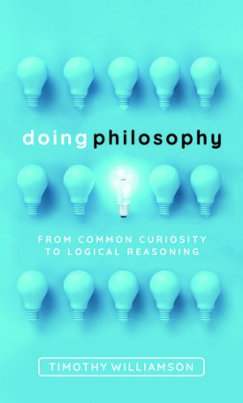 Doing Philosophy - From Common Curiosity to Logical Reasoning