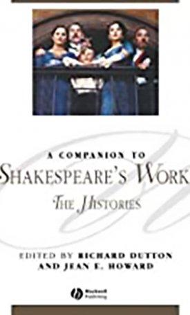 Companion to Shakespeare`s Works,A -  Volume II - Shakespeare`s Histories