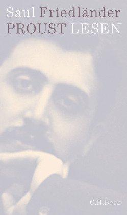 Proust lesen - Ein Essay