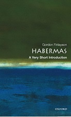 Habermas - A Very Short Introduction