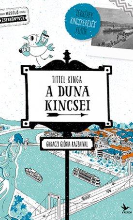 A Duna kincsei