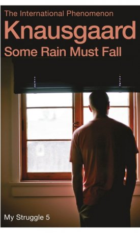 Some Rain Must Fall - My Struggle 5