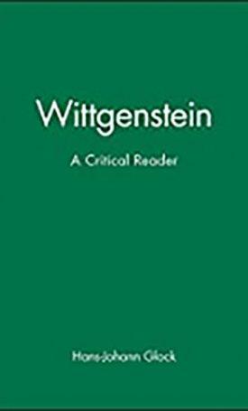 Wittgenstein - A Critical Reader