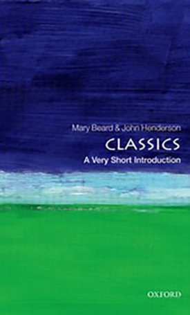 Classics - A Very Short Introduction