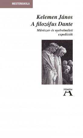 A filozófus Dante - Művészet- és nyelvelméleti expedíciók