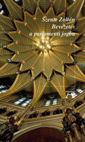 Bevezetés a parlamenti jogba - Bővített, új kiadás