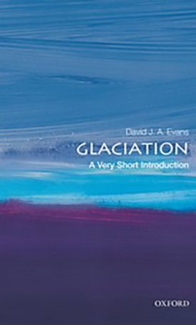 Glaciation - A Very Short Introduction