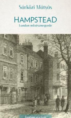Hampstead - London romantikus művésznegyede
