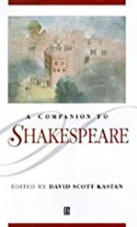 Companion to Shakespeare, A