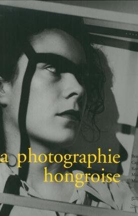 La photographie hongroise