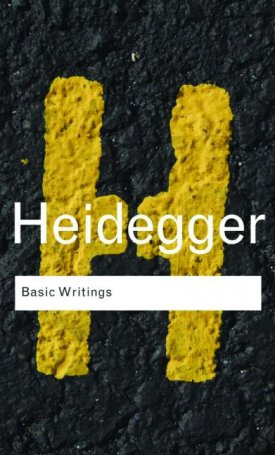Basic Writings - Martin Heidegger