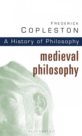 History of Philosophy Volume 2 - Medieval Philosophy