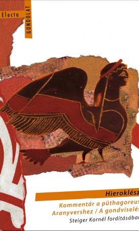 Hieroklész - kommentár a püthagoreus aranyvershez / A gondviselés