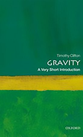 Gravity - A Very Short Introduction