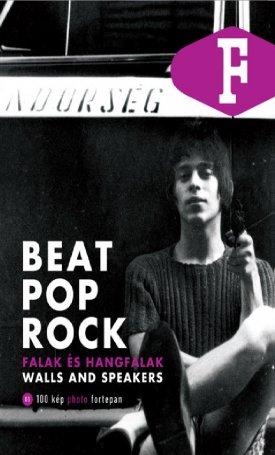 Beat, pop, rock - Falak �s hangfalak/Walls and Speakers