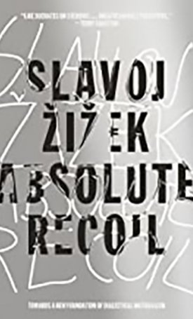 Absolute Recoil – Towards a New Foundation of Dialectical Materialism