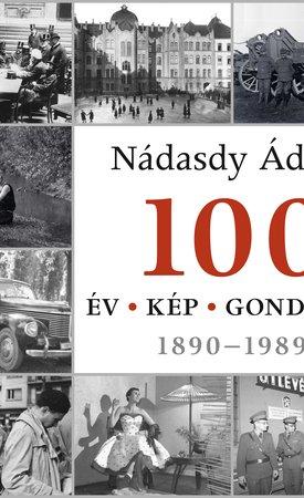 100 �v � 100 k�p � 100 gondolat 1890�1989