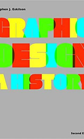 Graphic Design - A History (2nd edition)