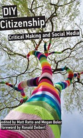 DIY Citizenship - Critical Making and Social Media