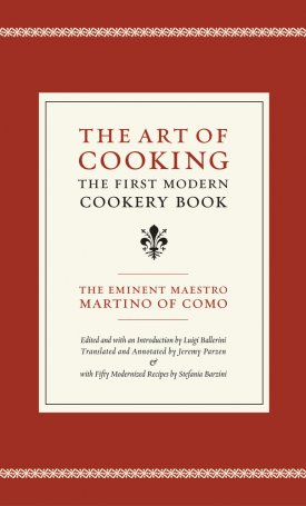 The Art of Cooking - The First Modern Cookery Book