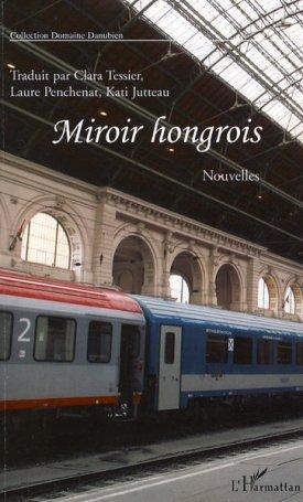 Miroir hongroise - onze nouvelles