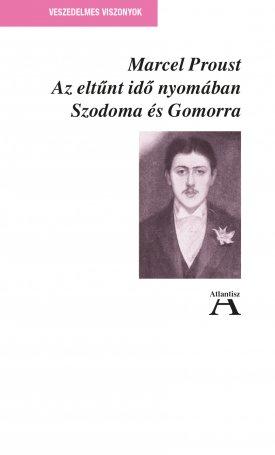 Az eltűnt idő nyomában IV. - Szodoma és Gomorra
