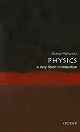 Physics - A Very Short Introduction