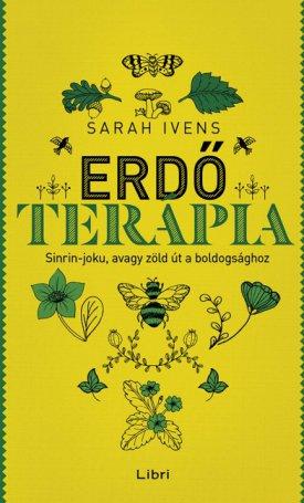 Erdőterápia - Sinrin-joku, avagy zöld út a boldogsághoz