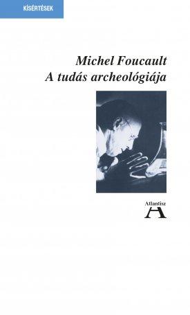 A tudás archeológiája
