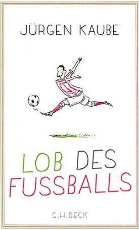 Lob des Fussballs