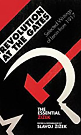 Revolutions at the Gates – Selected Writings of Lenin from 1917
