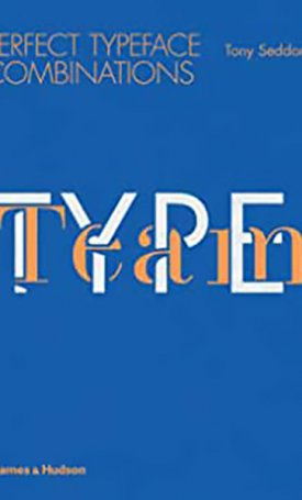 Type Team - Perfect Typeface Combinations